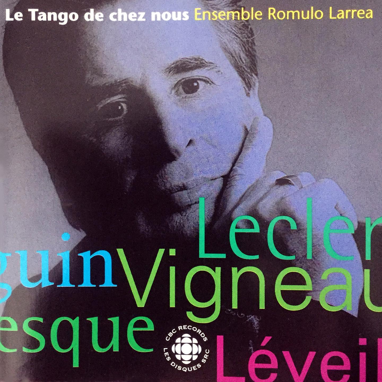 Le tango de chez nous MVCD1120 Disques SRC/CBC Records